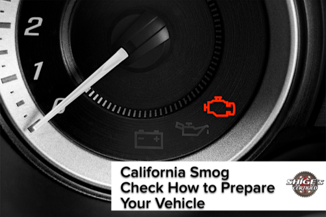 California Smog Check How to Prepare Your Vehicle For the Test