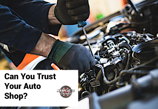 Can You Trust Your Auto Repair Shop?